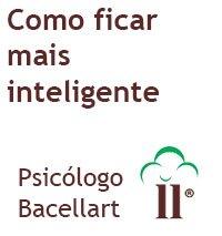 Como ficar mais inteligente - Bacellart Psicólogo USP