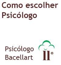 Como escolher um bom Psicólogo - Bacellart Terapia USP