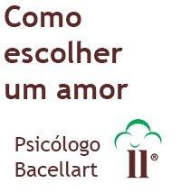 Como escolher um Amor - Marido Esposa - Bacellart Psicólogo 'U.S.P.'