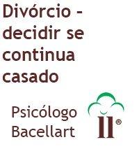 Divórcio - decidir se continua casado - Bacellart Psicólogo USP