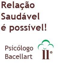Relação Saudável é Possível! - Bacellart Psicólogo USP