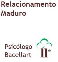 Relacionamento Maduro psicólogo amor como ter