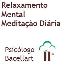 Relaxamento Mental Meditação Ansiedade - Bacellart Psicólogo USP