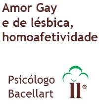 Amor Gay e de lésbica, homoafetividade - Bacellart Psicologo USP