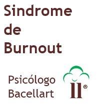 Tratar a Síndrome de Burnout - Bacellart Psicólogo USP