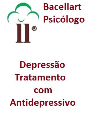 Depressão tratamento Antidepressivo Bacellart Psicólogo USP