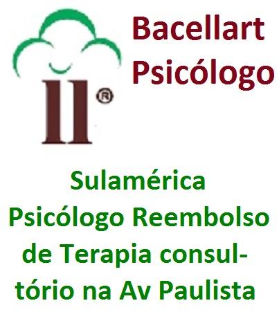 Psicólogo Sulamérica Reembolso Av Paulista Metrô Terapia com Bacellart