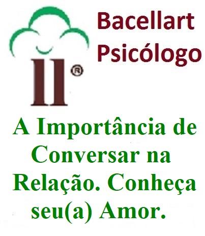 A Importância de Conversar na Relação - Bacellart Psicólogo USP