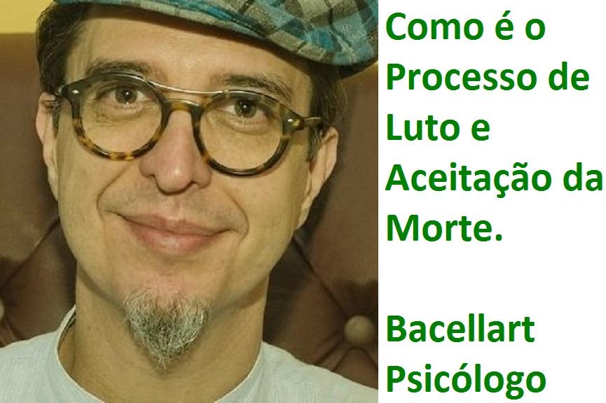 Como é o Processo de Luto e Aceitação da Morte - Bacellart Psicólogo