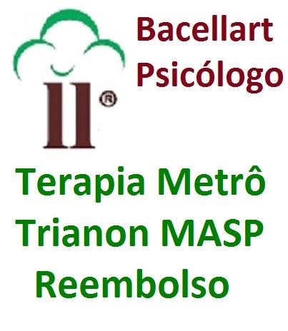 Psicólogo Metrô Trianon MASP Reembolso - Bacellart USP Terapia