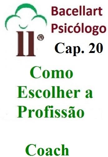 Como Escolher Trabalho Profissão Decidir Carreira - Bacellart Psicólogo 20
