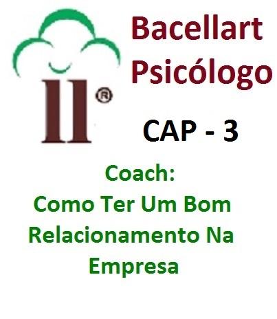 Como Ter Um Bom Relacionamento Na Empresa - Psicólogo Coach 3