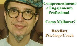 Ter Comprometimento e Engajamento Profissional psicólogo coach