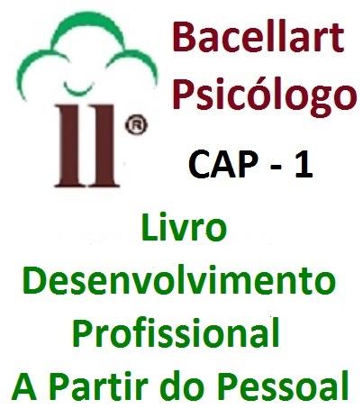 Livro Desenvolvimento Profissional a partir do Pessoal - Psicólogo Coach 1