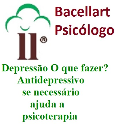 N Depressão O que fazer? Tomar Remédio? Bacellart Psicólogo Explica