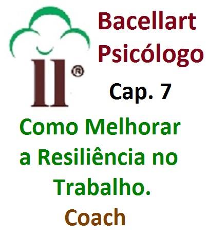Como Melhorar a Resiliência no Trabalho Flexibilidade Bacellart Psicólogo 7