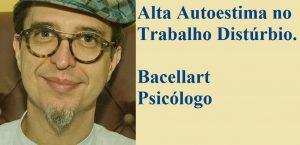 Alta Autoestima no Trabalho Distúrbio psicologo coach tcc usp