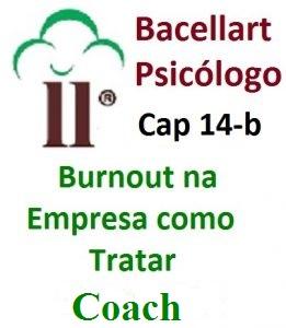 2-10 Burnout na Empresa Como Tratar Síndrome Pressão - Bacellart Psicólogo