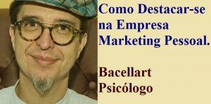 Como Destacar-se na Empresa Marketing Pessoal coach profissional psicologo tcc