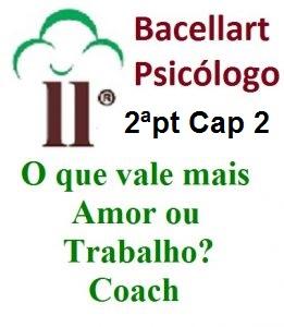 O que vale mais Amor ou Trabalho? - Bacellart Psicólogo Online Terapia 2-2
