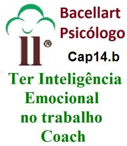 Ser Inteligente Emocional na Empresa e na Vida - Bacellart Psicólogo 14B